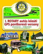I. Rotary autós közúti GPS pontkereső verseny 2013.09.28-29.
